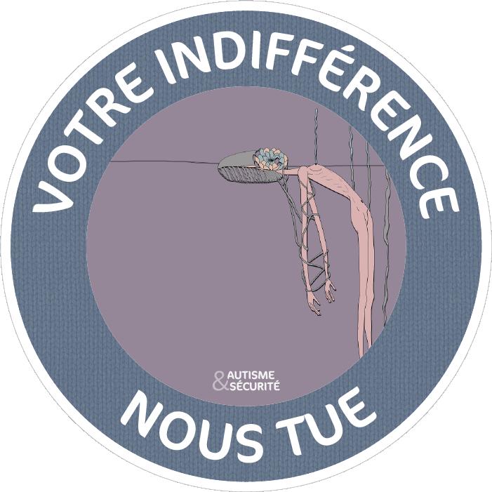 Votre indifférence nous tue